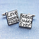 Personalised 'Bestest Daddy Ever' Cufflinks