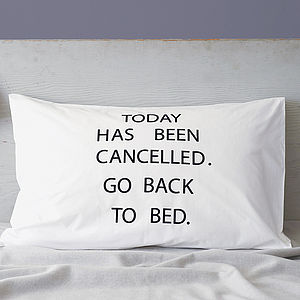 'Today Has Been Cancelled' Pillowcase - best gifts for teenage girls