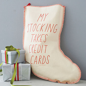 'My Stocking Takes Credit Cards' Stocking
