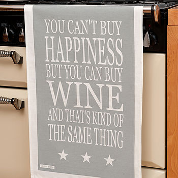 'You Can't Buy Happiness…Wine' Tea Towel