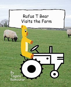 'Rufus T Bear Visits The Farm' Book