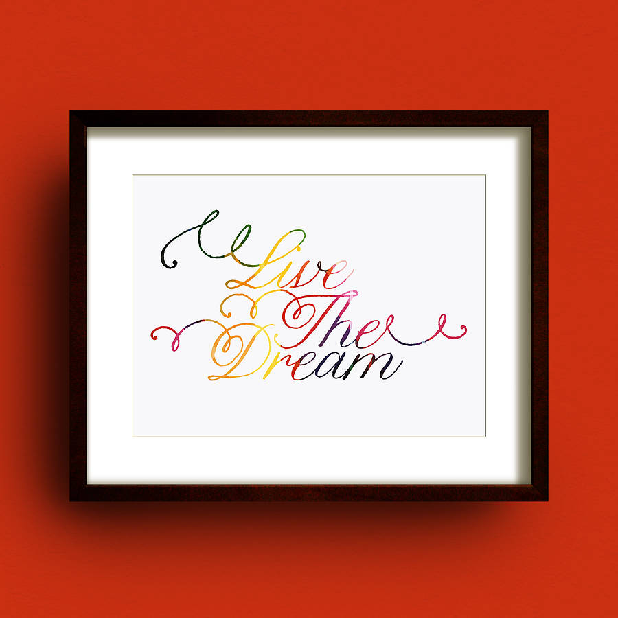 'Live The Dream' Typography Print