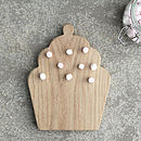 Cupcake Wooden Oak Chopping/Serving Board