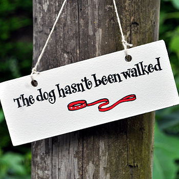 Wooden 'Dog Walked' Sign