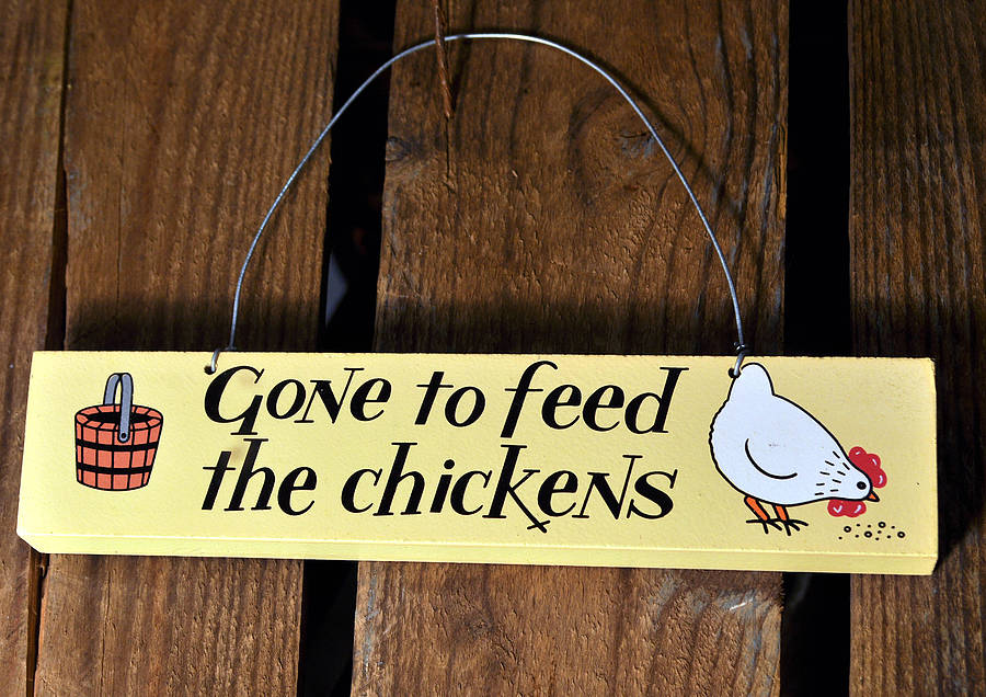 gone to feed the chickens\' wooden door sign by angelic hen ...