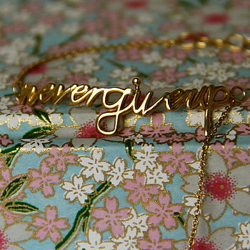 Gold Plated 'Never Give Up' Bracelet