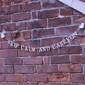Keep Calm And Carry On Garland - bunting & garlands