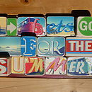Lets Go For The Summer Sign