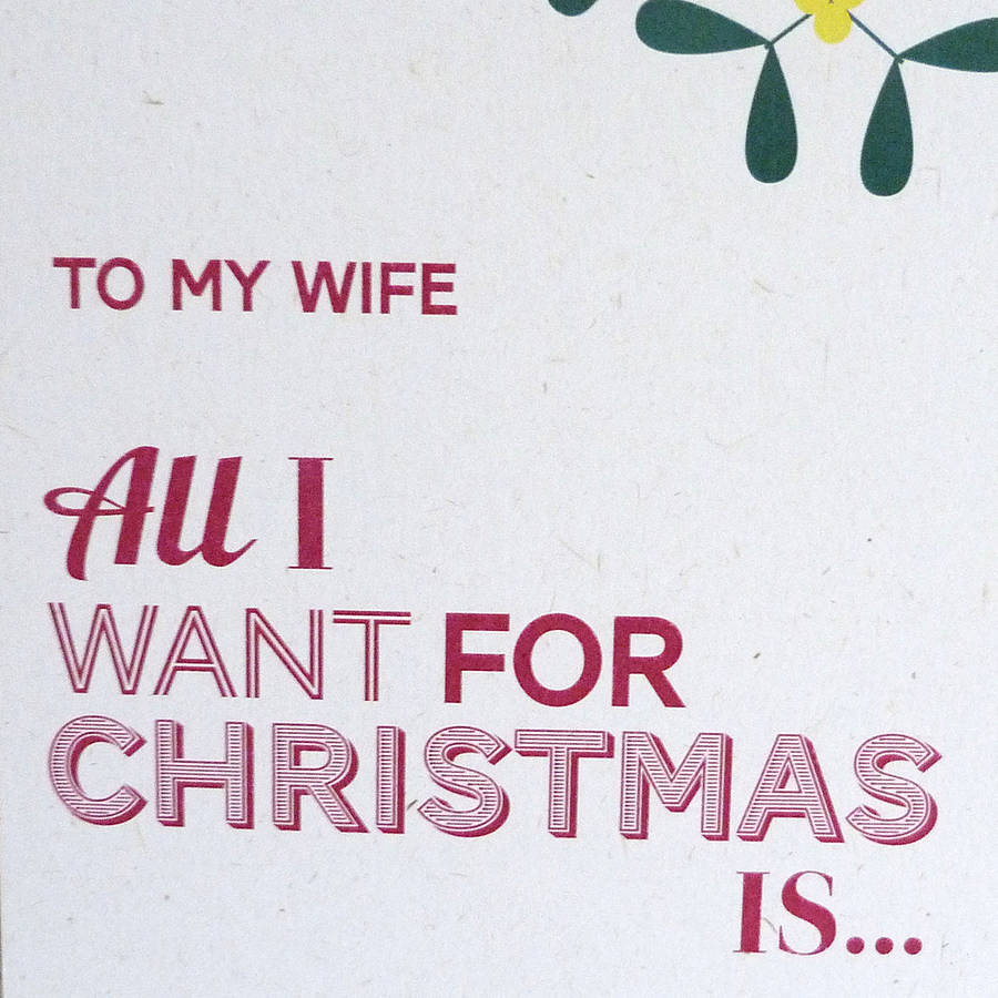 'all I Want…' Christmas Card By Please Kern Left