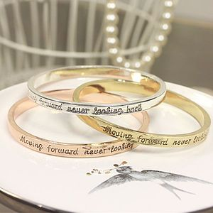 'Moving Forward Never Looking Back' Bangle - bracelets & bangles