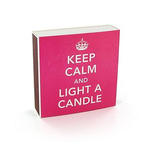 Keep Calm And Light A Candle Matches - fireplace accessories