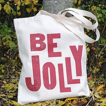 'Be Jolly' Tote Bag
