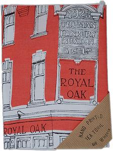 'The Royal Oak' East End Pub Crawl Tea Towel - kitchen linen