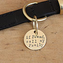 1in brass dog ID tag - If found, call my Family