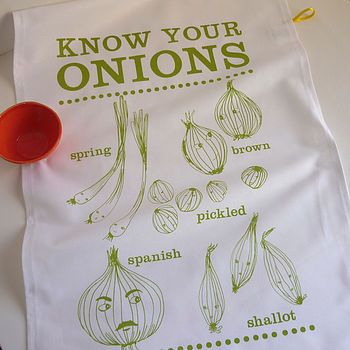 'Know Your Onions' Tea Towel