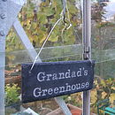 Grandad's Greenhouse Sign