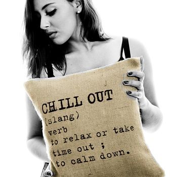 'Chill Out' Definition Cushion Cover