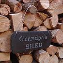 Engraved Slate Grandpa's Shed Sign