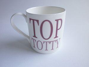 'Top Totty' Fine Bone China Mug - tableware