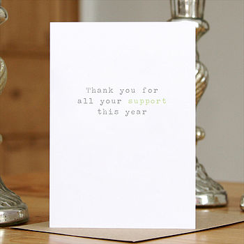 'Your Support' Greetings Card