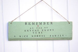 'Remember We're A Normal Family' Sign - room decorations