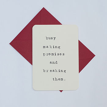 'Busy Making Promises' Card