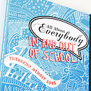 'All About Everybody In And Out Of School' Memory Book