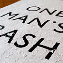 'One Man's Trash' Hand Printed On Woodchip