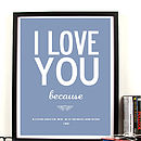 Personalised 'I Love You Because' Print