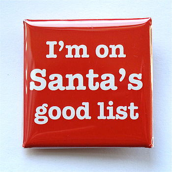 Santa's Good List Christmas Badge