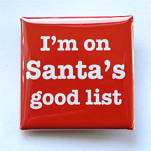 Santa's Good List Christmas Badge - children's jewellery