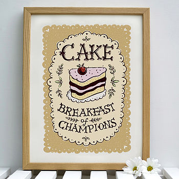 Cake for Breakfast Print Shown Framed