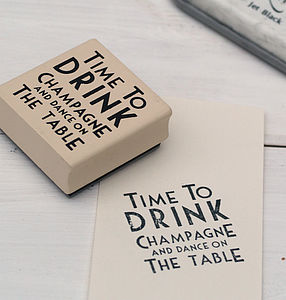Time To Drink Champagne & Dance Rubber Stamp - card-making & stationery