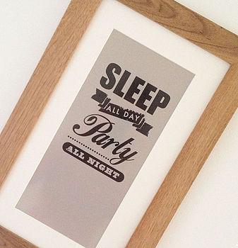 Sleep And Party Teenage Print