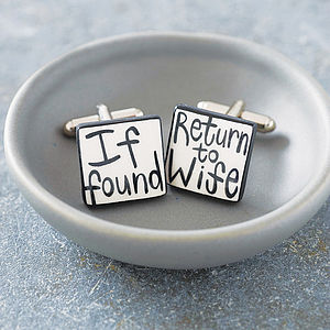 'If Found Return To Wife' Cufflinks - gifts under £25