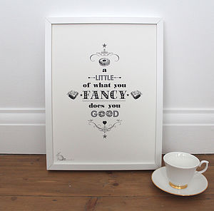 'A Little Of What You Fancy…' Print