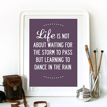 Life Quote Inspirational Print