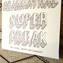 'Grammatical Superfreak' Postcard
