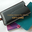 Leather Sleeve For IPhone GIFT CARD