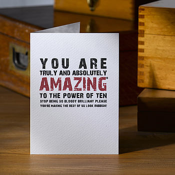 Typographic You Are Absolutely Amazing Greetings Card