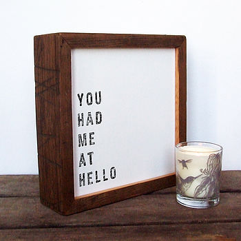 You Had Me At Hello Love Print; Reclaimed Wood