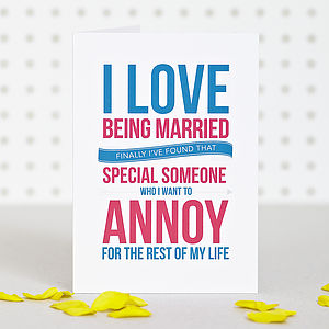 'I Love Being Married' Anniversary Card - shop by category