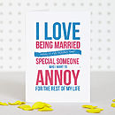 'I Love Being Married' Anniversary Card