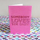 'Somebody Loves You' Card