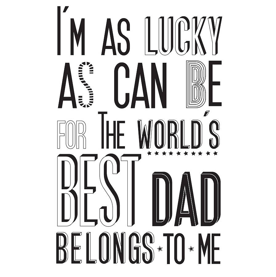 39 world 39 s best dad 39 print by karin kesson design for Quotes for a father