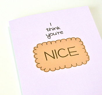 'Nice' Biscuit Card