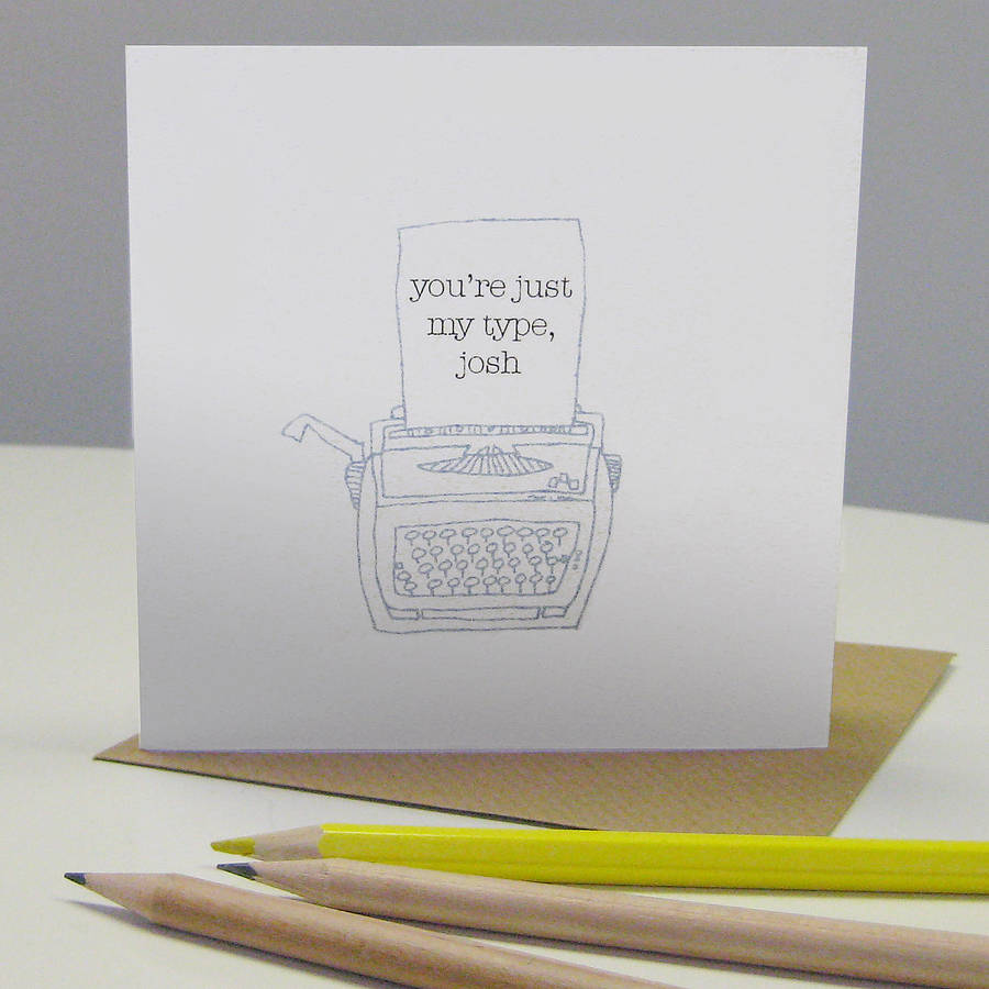 you re just my type card by the green gables notonthehighstreet com  you re just my type card