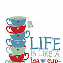 'Life Is Like A Tea Cup' - Tea Bag Tag personalisation option