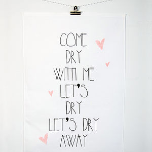 'Come Dry With Me' Teatowel