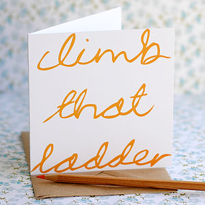 'Climb That Ladder' New Job Card - new job cards